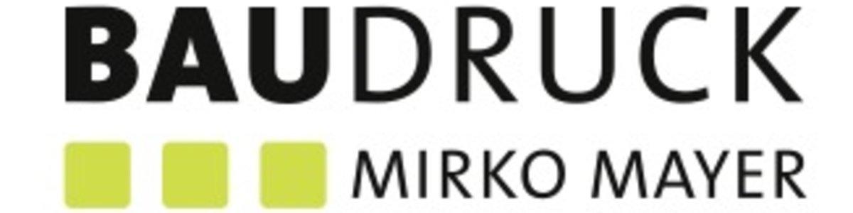 Baudruck -Mirko Mayer